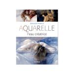 Livre Aquarelle, l'eau créatrice