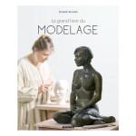 Livre Le grand livre du modelage