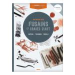 Livre Technique du peintre Initiation aux fusains et craies d'art